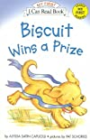 Biscuit Wins a Prize (My First I Can Read - Level Pre1 (Quality)) [ BISCUIT WINS A PRIZE (MY FIRST I CAN READ - LEVEL PRE1 (QUALITY)) BY Capucilli, Alyssa Satin ( Author ) Jan-18-2005