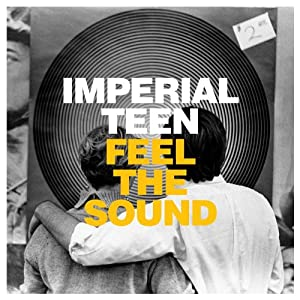 imperial teen feel the sound cover