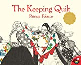 The Keeping Quilt (0153052120) by Polacco, Patricia