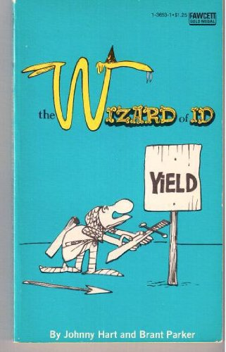 The Wizard of Id: Yield