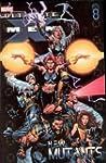 Ultimate X-Men - Volume 8: New Mutants