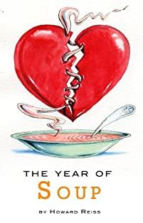 (FREE on 2/25) The Year Of Soup by Howard Reiss - http://eBooksHabit.com