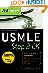 Deja Review USMLE Step 2 CK , Second...