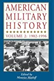 American Military History, Vol. 2: 1902-1996