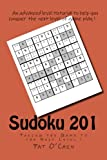 Sudoku 201: Taking the Game to the Next Level!: Volume 2