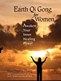 img - for Earth Qi Gong for Women: Awaken Your Inner Healing Power book / textbook / text book