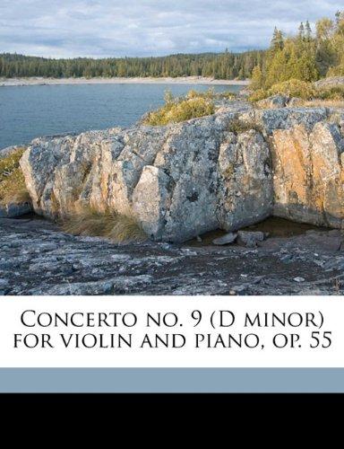 Concerto no. 9 (D minor) for violin and piano, op. 55