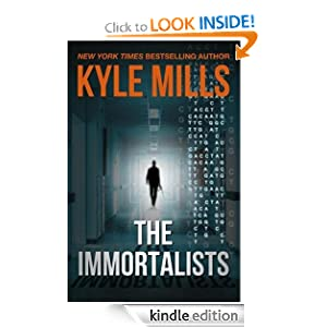 Kindle Book Bargains: The Immortalists, by Kyle Mills. Publisher: Thomas + Mercer (December 6, 2011)
