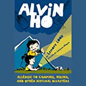 Allergic to Camping, Hiking, and Other Natural Disasters: Alvin Ho, Book 2 | [Lenore Look]