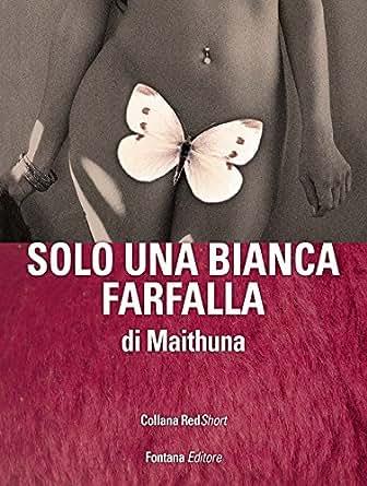 Solo una bianca farfalla (RedShort) (Italian Edition) - Kindle edition