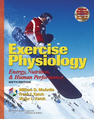 Exercise Physiology: Energy, Nutrition, and Human Performance...