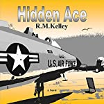 Hidden Ace | R.M. Kelley