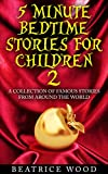 Fairy Tales Collections: 5 Minute Bedtime Stories for Children Vol.2 (Classic Fairy Tales & Bedtime Stories Collections for kids ages 6-8 & 9-12)