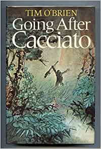 going after cacciato by tim obrien essay Tim o'brien was born in 1946, on things they carried by tim obrien english literature essay print o'brien received the national book award for going after.