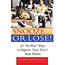 "Snooze... or Lose!:: 10 ""No-War"" Ways to Improve Your Teen's Sleep Habits"