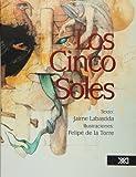 Los cinco soles (Spanish Edition)