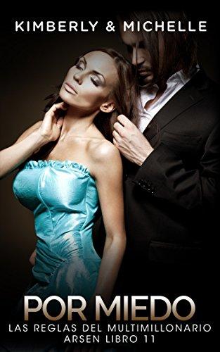 Erotica Romantica: Las Reglas del Multimillonario Arsen (Romance de Suspenso de un Multimillonario  Parte 11 Por Miedo) (Romance de Suspenso de un Multimillonario