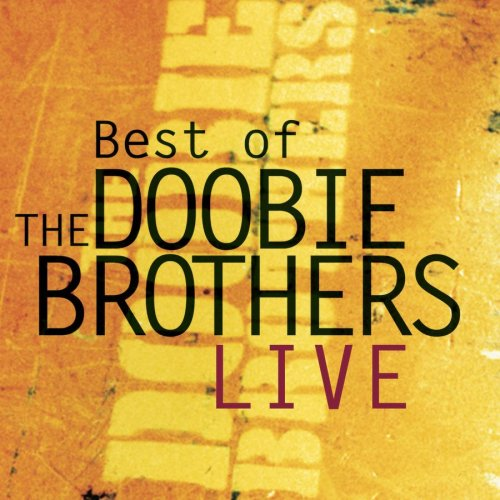 Doobie Brothers - Best Of The Doobie Brothers Live [ENHANCED CD] - Zortam Music