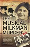 The Musical Milkman Murder