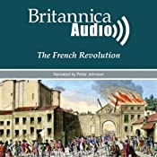 The French Revolution: Kings, Queens and Guillotines | [Encyclopaedia Britannica]