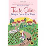 Toute Allure: Falling in Love in Rural Franceby Karen Wheeler