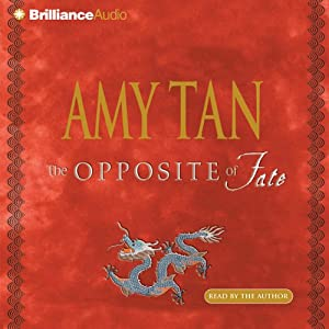 The Opposite of Fate | [Amy Tan]