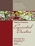 Theory and Practice of Experiential Education