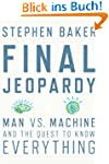 Final Jeopardy: Man vs. Machine and t...