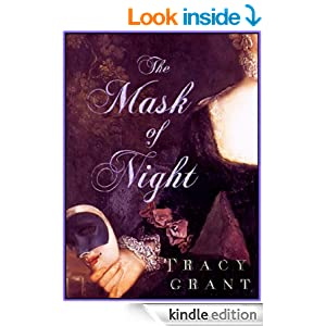 The Mask of Night (Malcolm & Suzanne Rannoch Historical Mystery Book 4) - Kindle edition by Tracy Grant. Literature & Fiction Kindle eBooks @ Amazon.com.