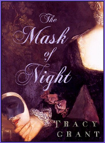 Amazon.com: The Mask of Night (A Charles & Melanie Fraser Historical) eBook: Tracy Grant: Kindle Store