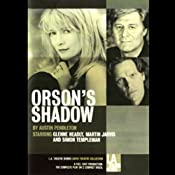 Orson's Shadow | [Austin Pendleton]