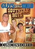 GUYS GONE WILD Southern Boys