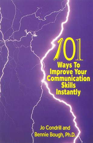 101 Ways to Improve Your Communication Skills Instantly, third printing, revised