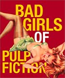 Bad Girls of Pulp Fiction (Miniature Editions)
