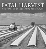 Fatal Harvest