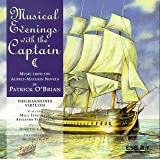 Musical Evenings with the Captain: Music from the Aubrey-Maturin Novels ~ Philharmonia Virtuosi