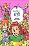 """Afficher """"L'Ecole d'Agathe n° 21 Marion cherche des amis"""""""