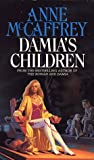 Anne McCaffrey Damia's Children: Rowan 3 (The Tower & Hive Sequence)