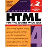 HTML 4 for the World Wide Web (Visual QuickStart Guides)by Elizabeth Castro