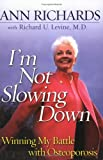 I'm Not Slowing Down (0452284120) by Ann Richards