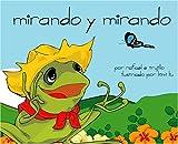 Mirando y Mirando (Spanish Edition)