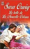 echange, troc Sara Orwig - La Belle de la Nouvelle-Orléans