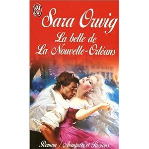 Sara Orwing - La belle de La Nouvelle-Orléans de Sara Orwig 51SR2E8ZW7L._SL500_AA300_