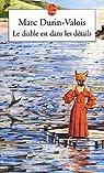 Le diable est dans les d�tails par Durin-Valois