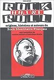 echange, troc No Pasaran, Collectif - Rock Haine Roll : Origines, histoires et acteurs du Rock Identitaire Français (RIF)