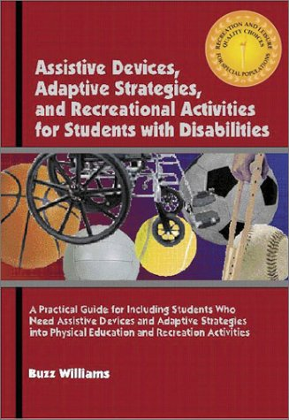 Assistive Devices, Adaptive Strategies, and Recreational...