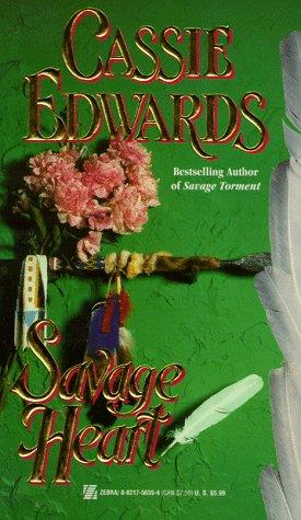 Savage Heart, CASSIE EDWARDS