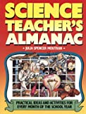 img - for The Science Teacher's Almanac: Practical Ideas and Activities for Every Month of the School Year book / textbook / text book