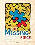 img - for The Missing Piece book / textbook / text book