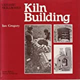 img - for Kiln building (Ceramic skillbooks) book / textbook / text book